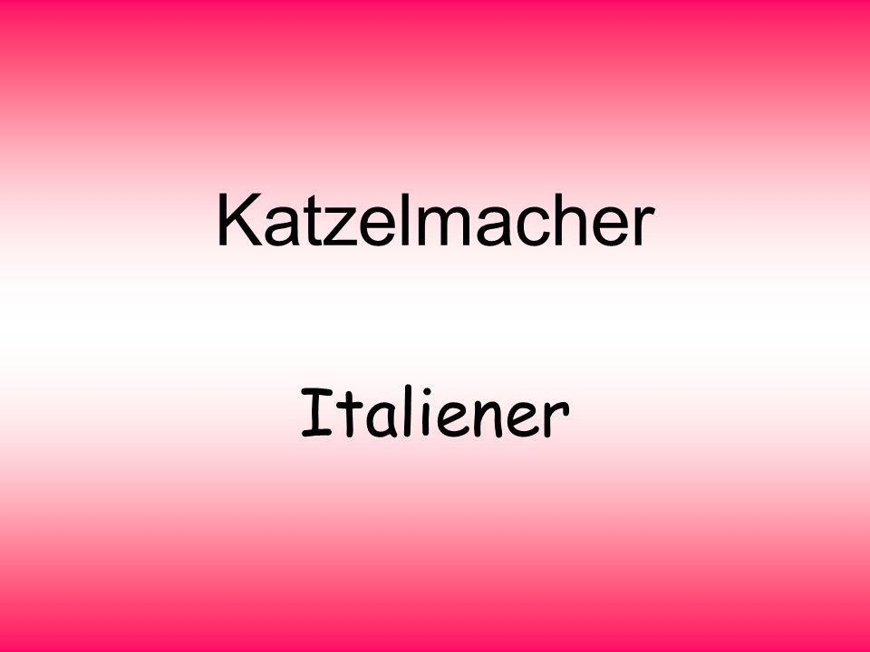 Katzelmacher Italiener