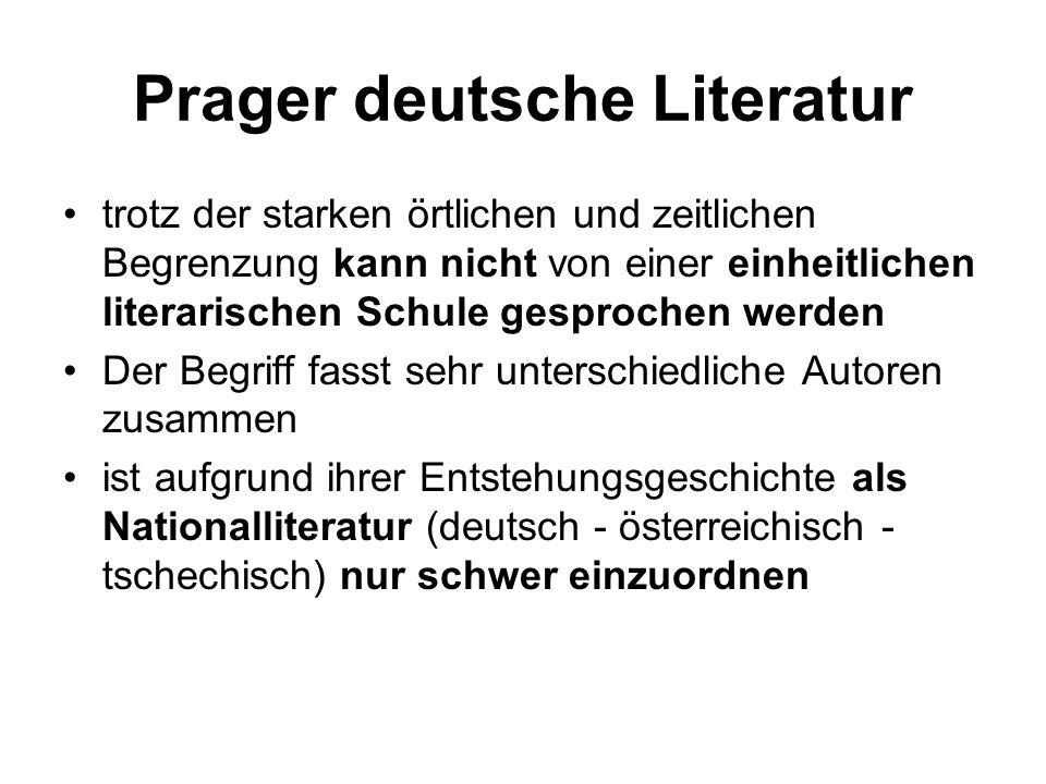 Prager deutsche Literatur trotz der starken örtlichen und zeitlichen Begrenzung kann nicht von einer einheitlichen literarischen Schule gesprochen werden Der Begriff fasst sehr unterschiedliche Autoren zusammen ist aufgrund ihrer Entstehungsgeschichte als Nationalliteratur (deutsch - österreichisch - tschechisch) nur schwer einzuordnen