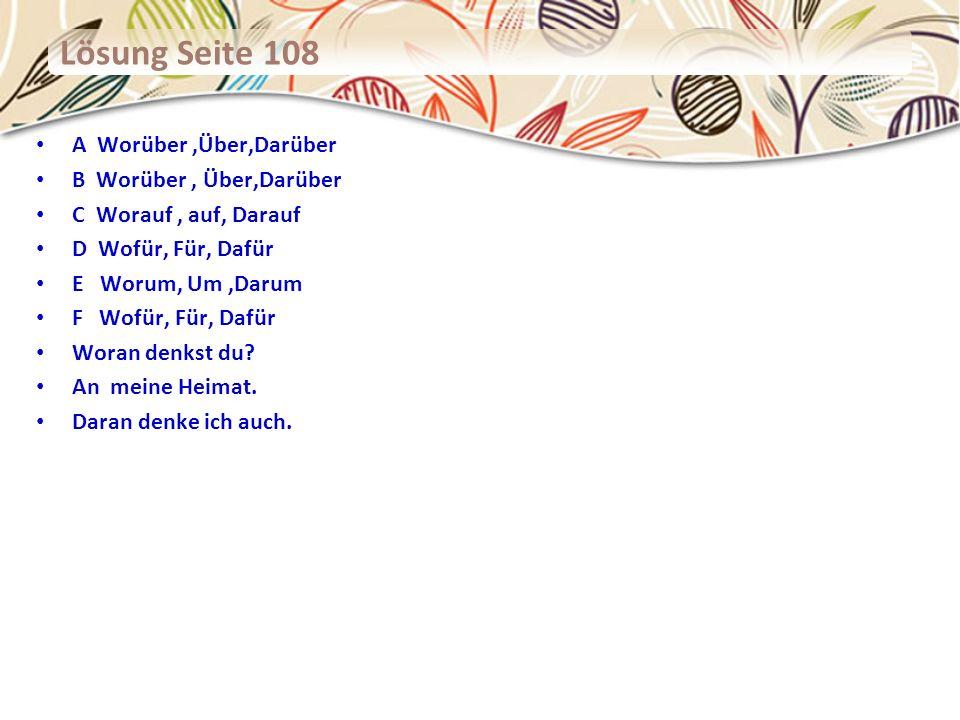 Lösung Seite 106 -8 A etwas Warmes B alles Gute C Gelerntes, Wiederholtes D etwas Wichtiges E etwas besonderes Gutes F nichts Besonderes G Das Teure, das Gute