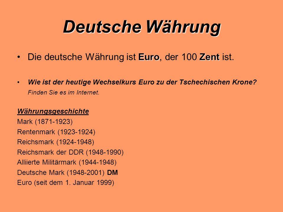 Deutsche Währung EuroZentDie deutsche Währung ist Euro, der 100 Zent ist.