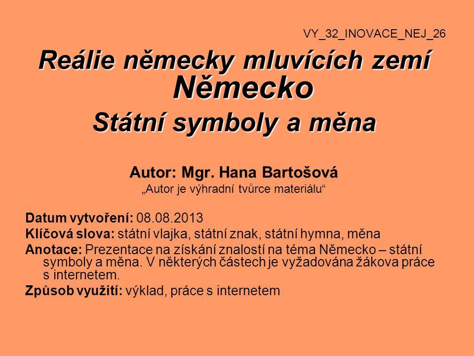 Státní symboly a měna Autor: Mgr.