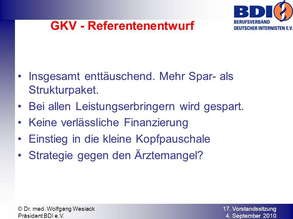 GKV - Referentenentwurf Insgesamt enttäuschend. Mehr Spar- als Strukturpaket.