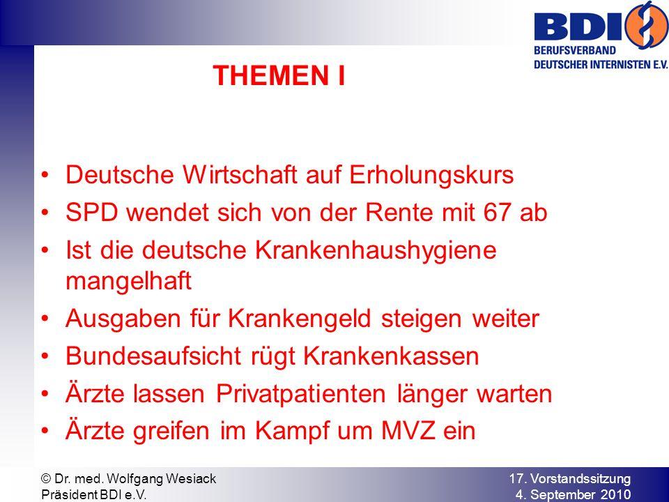 THEMEN II GKV – Referentenentwurf Hausärzte verdienen mehr als Fachärzte Ergebnis Sitzung BA vom 1.9.2010 Die sog.