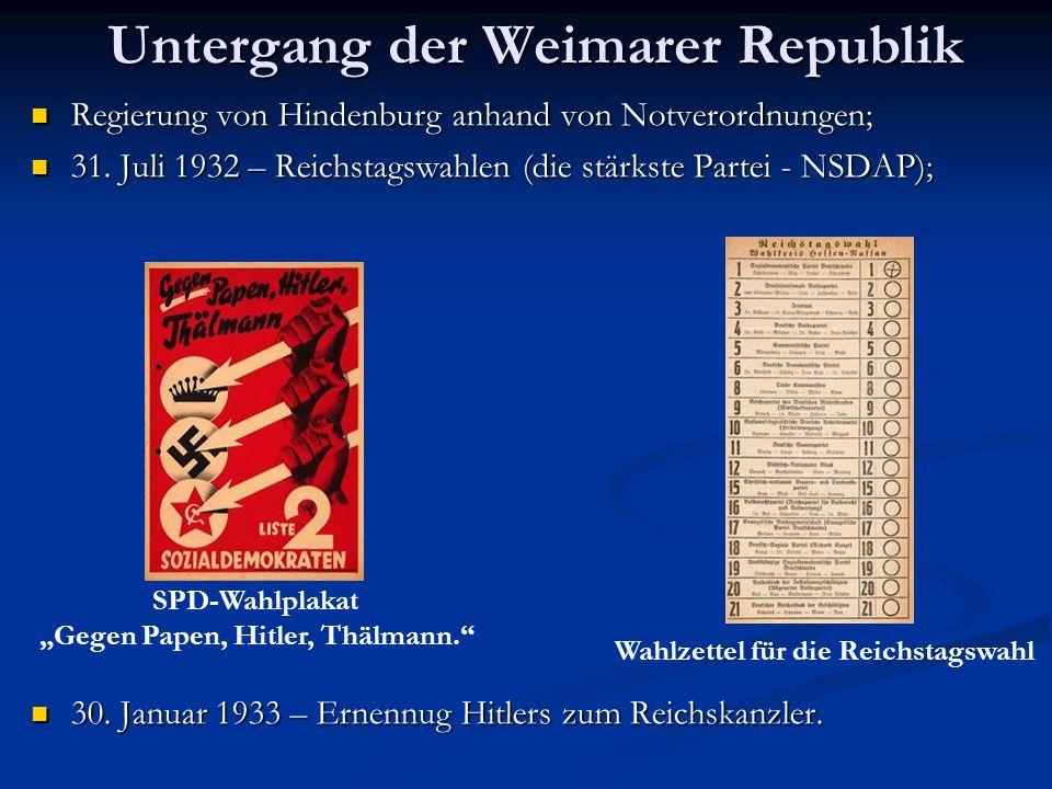Untergang der Weimarer Republik Regierung von Hindenburg anhand von Notverordnungen; Regierung von Hindenburg anhand von Notverordnungen; 31. Juli 193