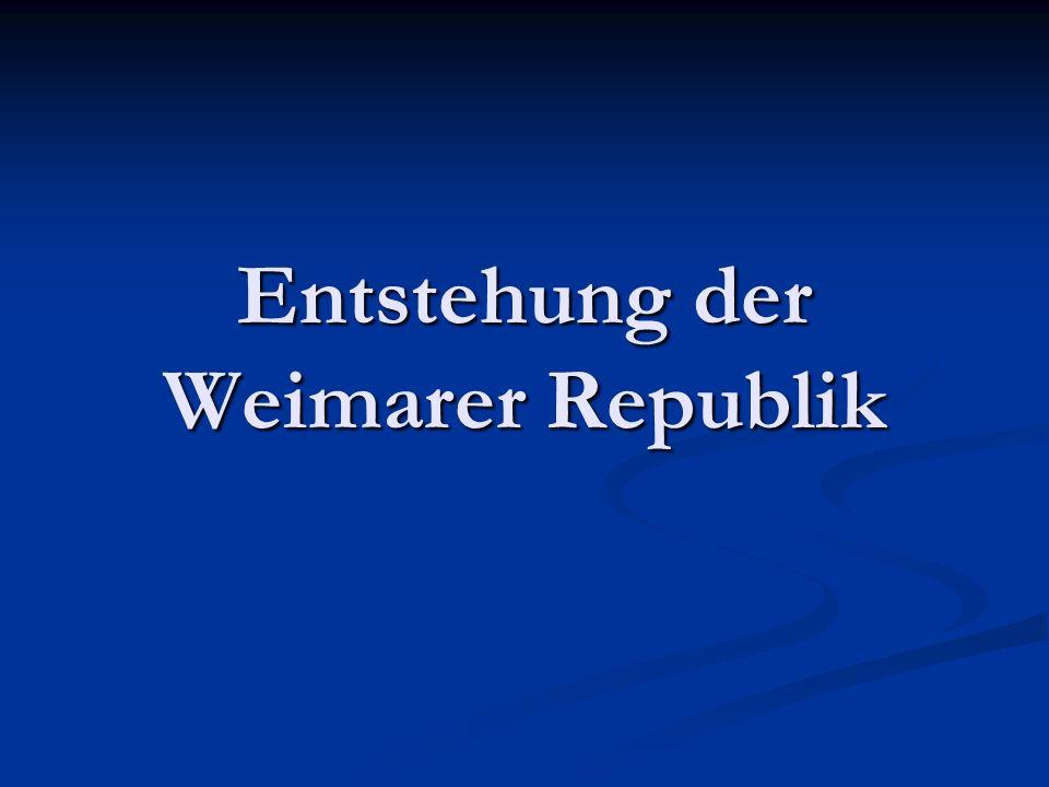 Entstehung der Weimarer Republik