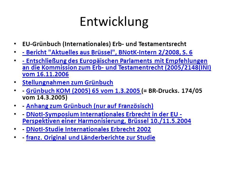 Entwicklung EU-Grünbuch (Internationales) Erb- und Testamentsrecht - Bericht