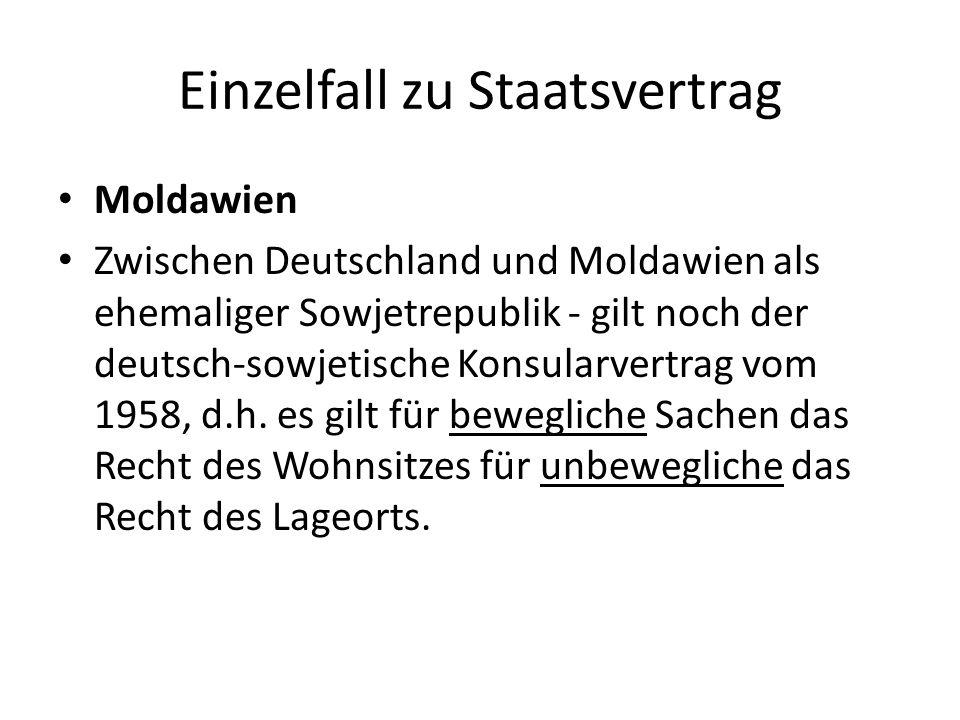 Einzelfall zu Staatsvertrag Moldawien Zwischen Deutschland und Moldawien als ehemaliger Sowjetrepublik - gilt noch der deutsch-sowjetische Konsularver