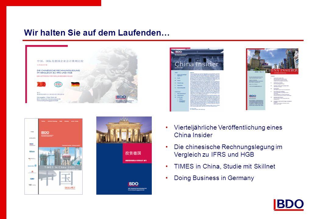 Wir halten Sie auf dem Laufenden… Vierteljährliche Veröffentlichung eines China Insider Die chinesische Rechnungslegung im Vergleich zu IFRS und HGB TIMES in China, Studie mit Skillnet Doing Business in Germany