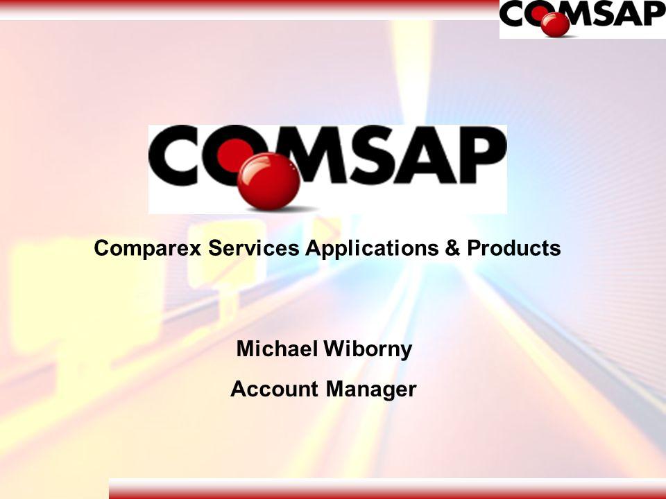 Wer ist die COMSAP Tochterunternehmen der Comparex GmbH bestehend seit dem 01.