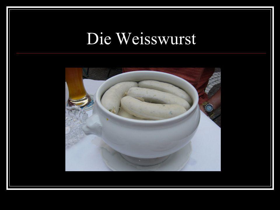 Die Weisswurst