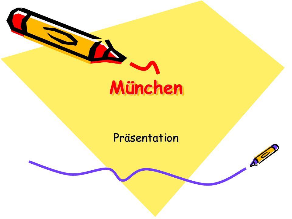MünchenMünchen Präsentation