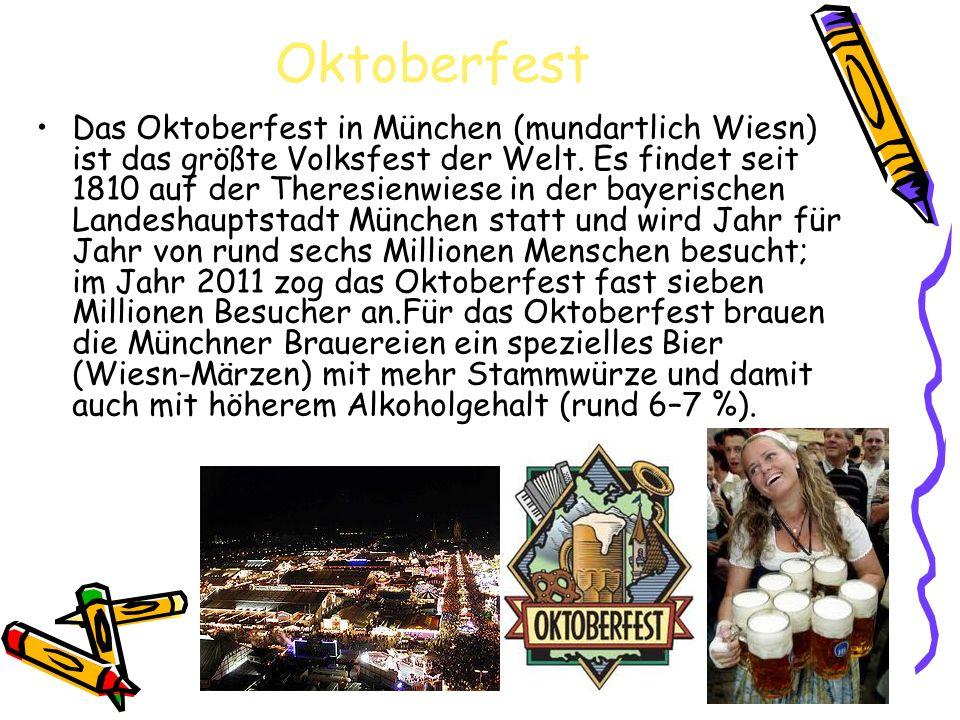 Oktoberfest Das Oktoberfest in München (mundartlich Wiesn) ist das größte Volksfest der Welt. Es findet seit 1810 auf der Theresienwiese in der bayeri