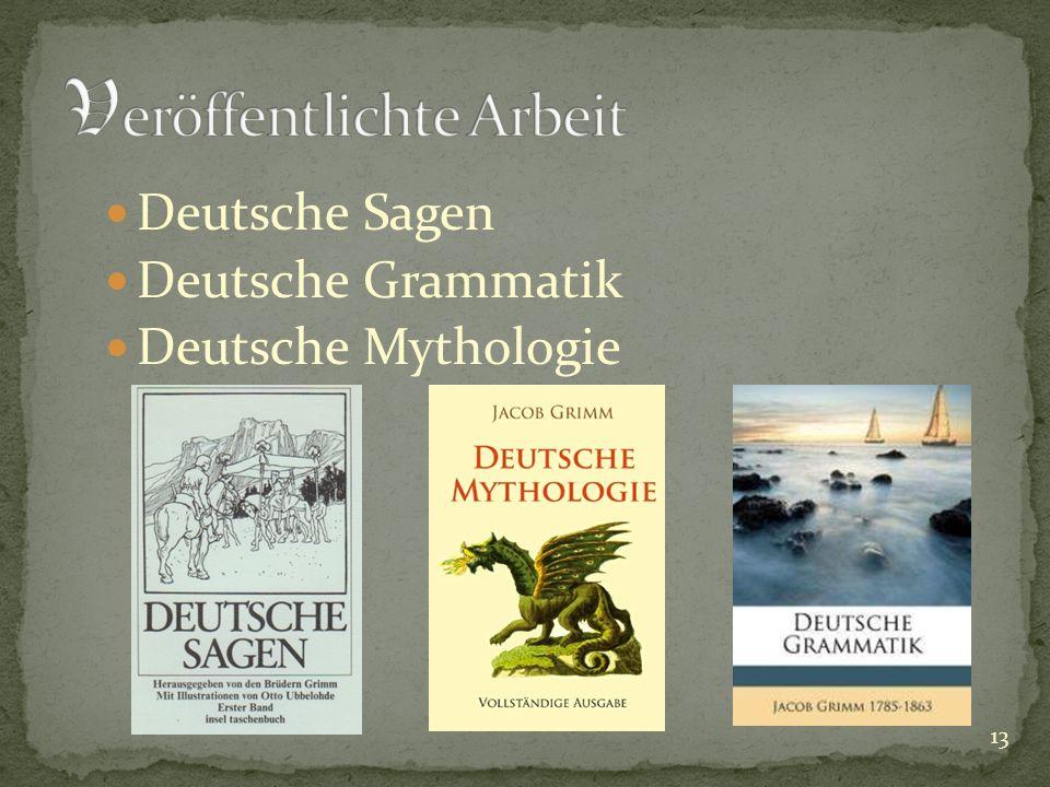 Deutsche Sagen Deutsche Grammatik Deutsche Mythologie 13