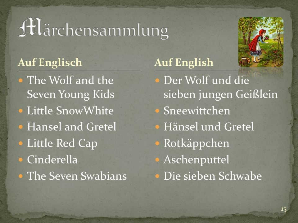 Auf Englisch The Wolf and the Seven Young Kids Little SnowWhite Hansel and Gretel Little Red Cap Cinderella The Seven Swabians Der Wolf und die sieben