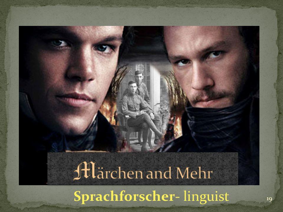 19 Sprachforscher- linguist