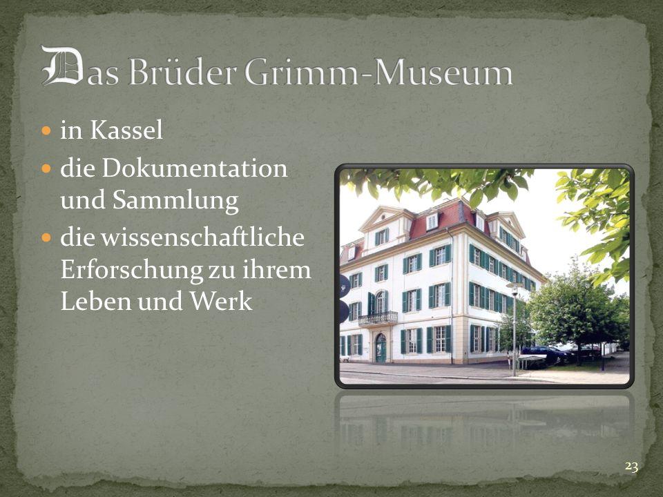 in Kassel die Dokumentation und Sammlung die wissenschaftliche Erforschung zu ihrem Leben und Werk 23