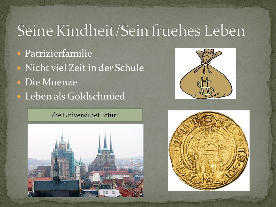 Patrizierfamilie Nicht viel Zeit in der Schule Die Muenze Leben als Goldschmied die Universitaet Erfurt