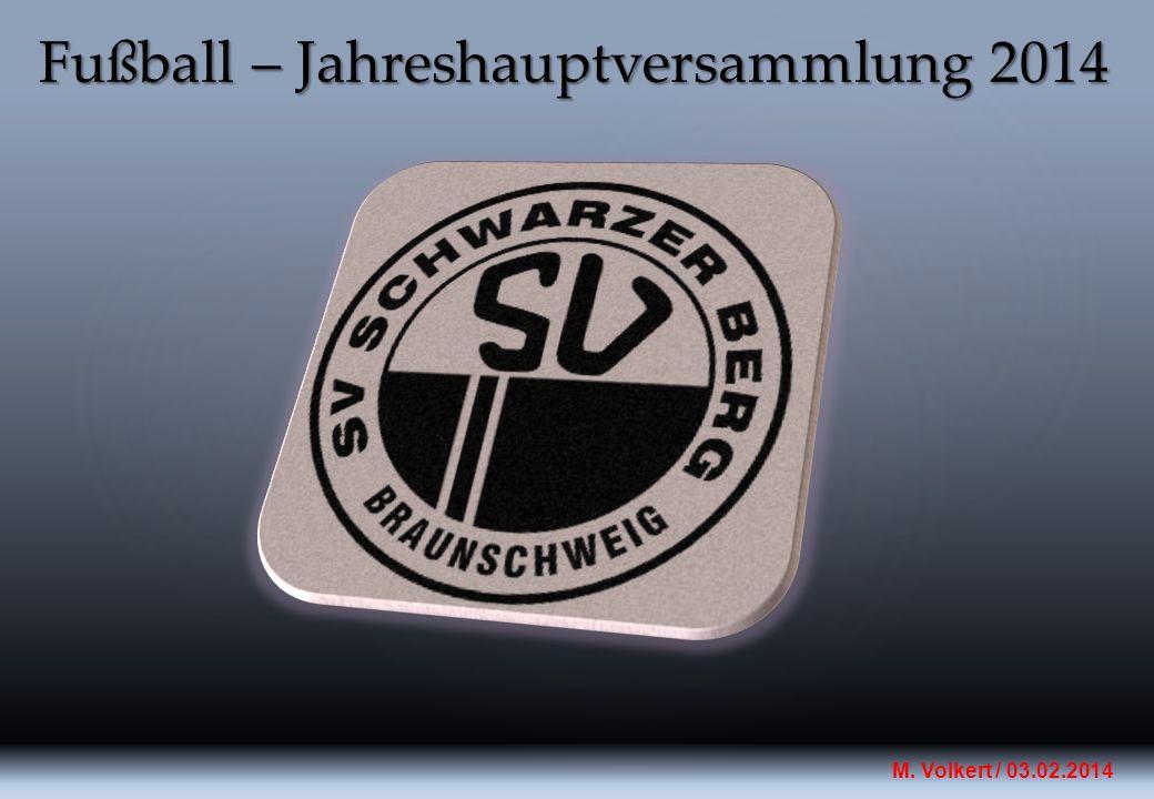 Fußball – Jahreshauptversammlung 2014 M. Volkert / 03.02.2014