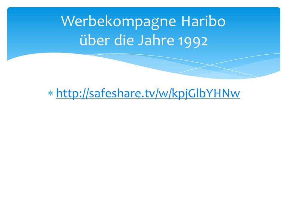 http://safeshare.tv/w/kpjGlbYHNw Werbekompagne Haribo über die Jahre 1992