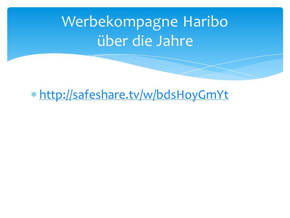 http://safeshare.tv/w/bdsHoyGmYt Werbekompagne Haribo über die Jahre