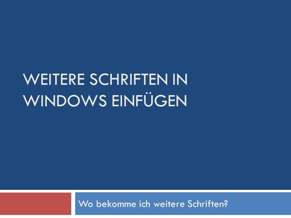 Die kostenlosen Schriften Wenn wir in Google den Suchbegriff deutsche Schrift Windows kostenlos eingeben, erhalten wir: