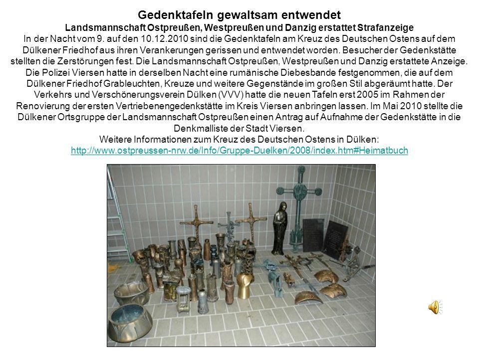 Gedenktafeln gewaltsam entwendet Landsmannschaft Ostpreußen, Westpreußen und Danzig erstattet Strafanzeige In der Nacht vom 9.