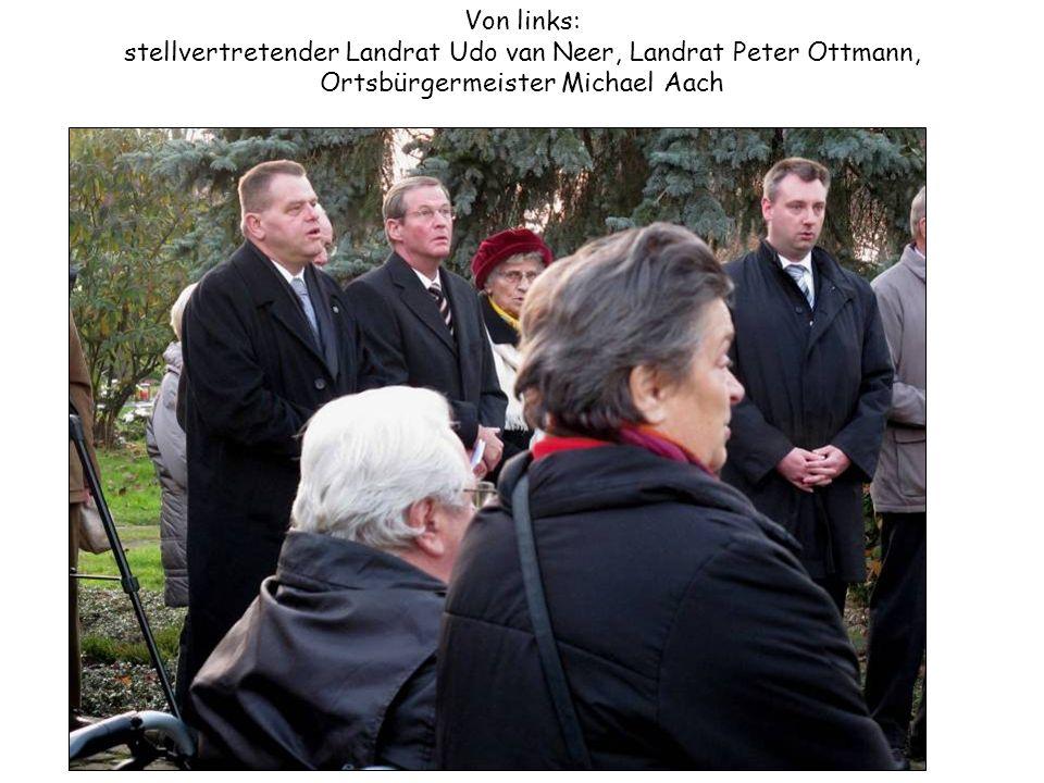 Von links: stellvertretender Landrat Udo van Neer, Landrat Peter Ottmann, Ortsbürgermeister Michael Aach