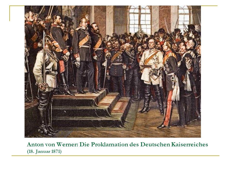 Anton von Werner: Die Proklamation des Deutschen Kaiserreiches (18. Januar 1871)