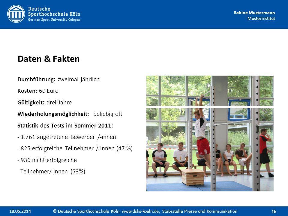 Sabine Mustermann Musterinstitut Durchführung: zweimal jährlich Kosten: 60 Euro Gültigkeit: drei Jahre Wiederholungsmöglichkeit: beliebig oft Statisti