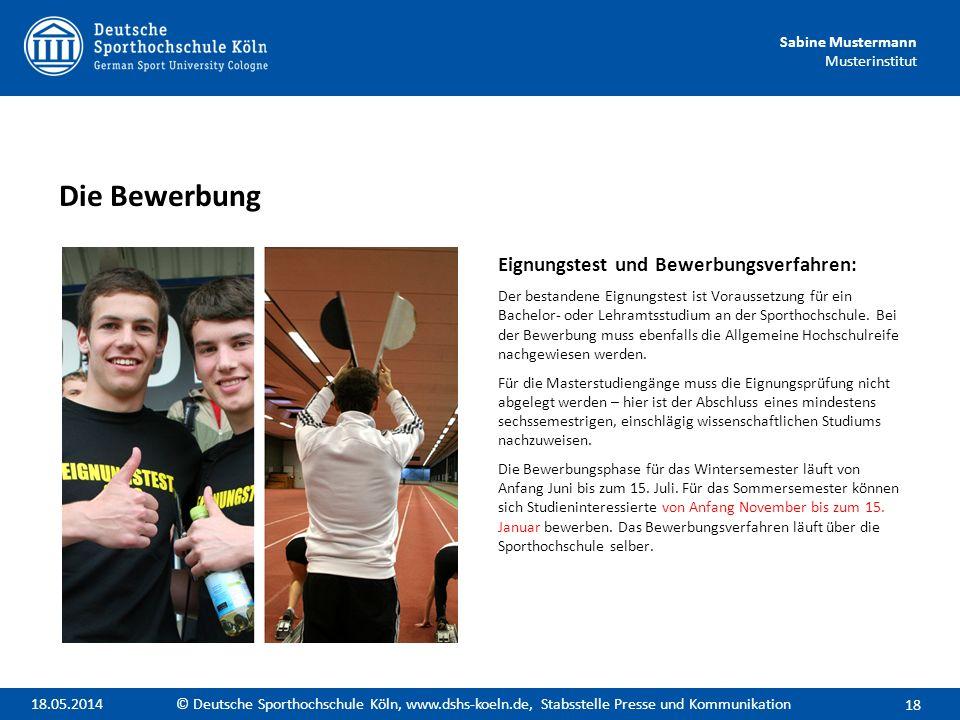 Sabine Mustermann Musterinstitut Eignungstest und Bewerbungsverfahren: Der bestandene Eignungstest ist Voraussetzung für ein Bachelor- oder Lehramtsst