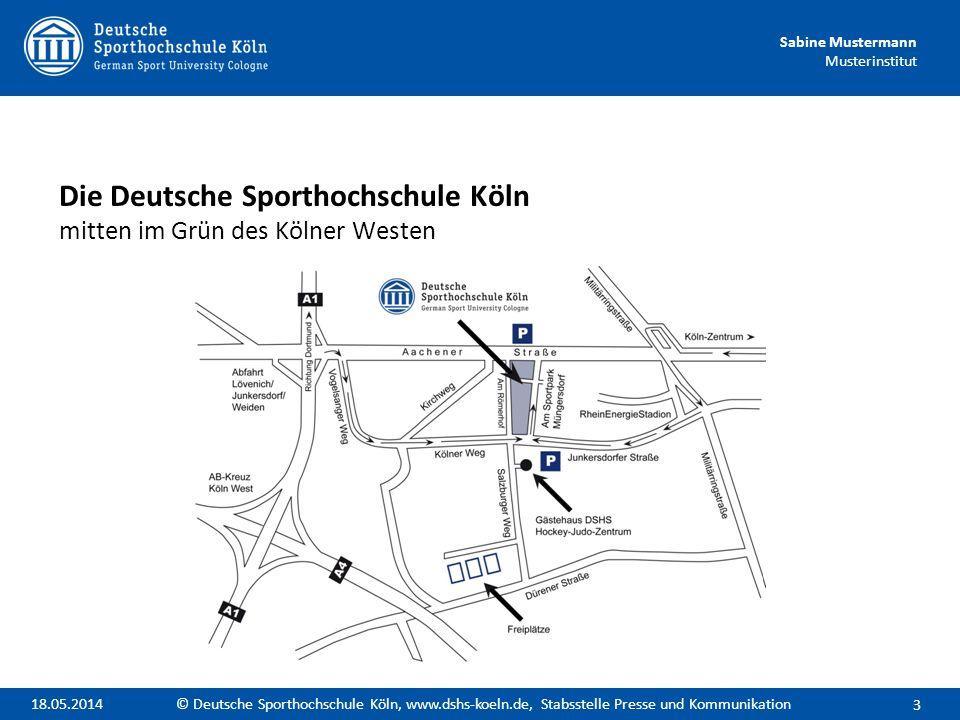 Sabine Mustermann Musterinstitut Die Deutsche Sporthochschule Köln unterhält Kontakte zu insgesamt 54 ausländischen Hochschulen, darunter - 37 europäische Partneruniversitäten und - 17 weltweite Partneruniversitäten.