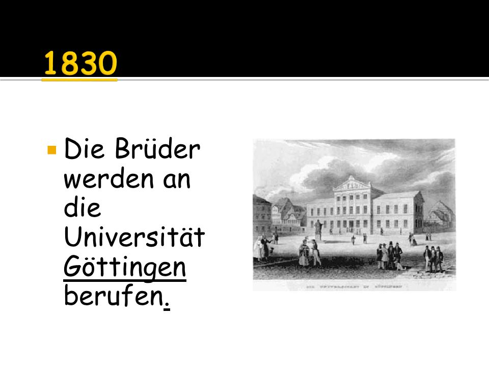Die Brüder werden an die Universität Göttingen berufen.