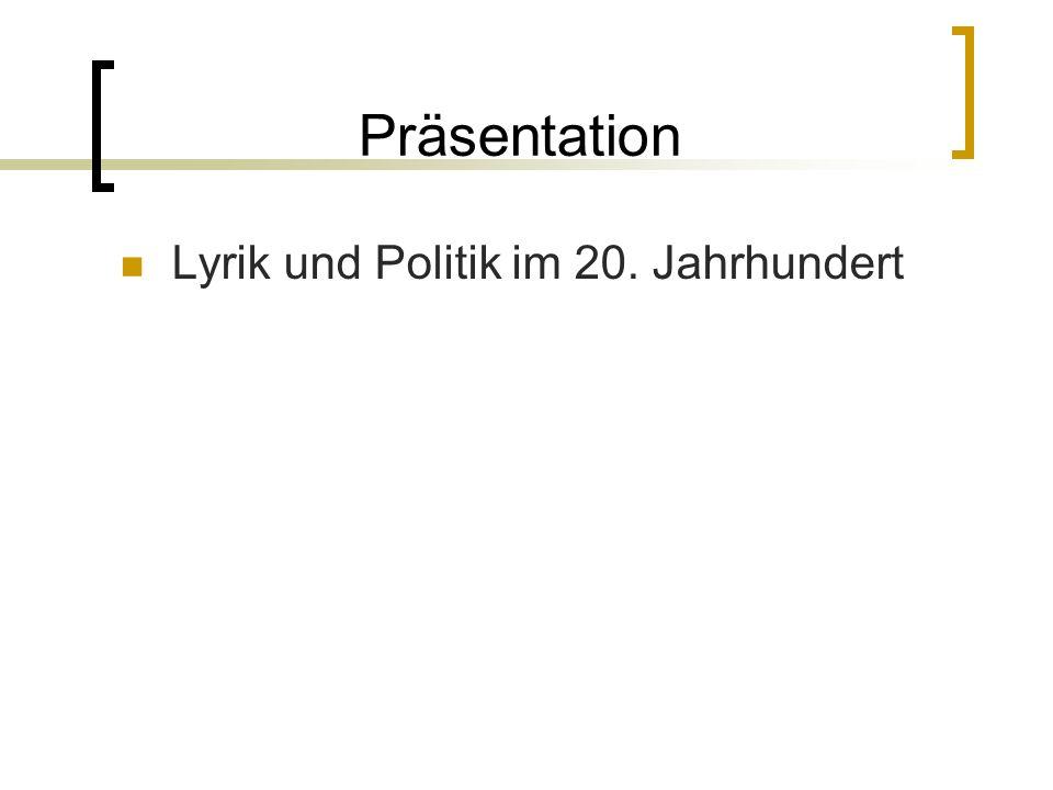 Präsentation Lyrik und Politik im 20. Jahrhundert