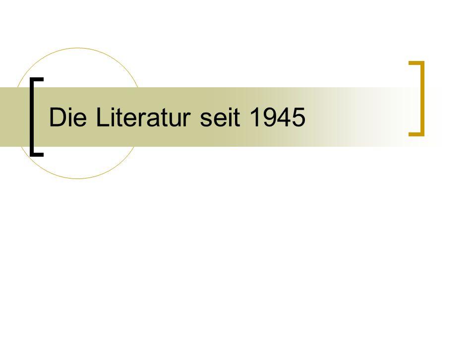 Die Literatur seit 1945
