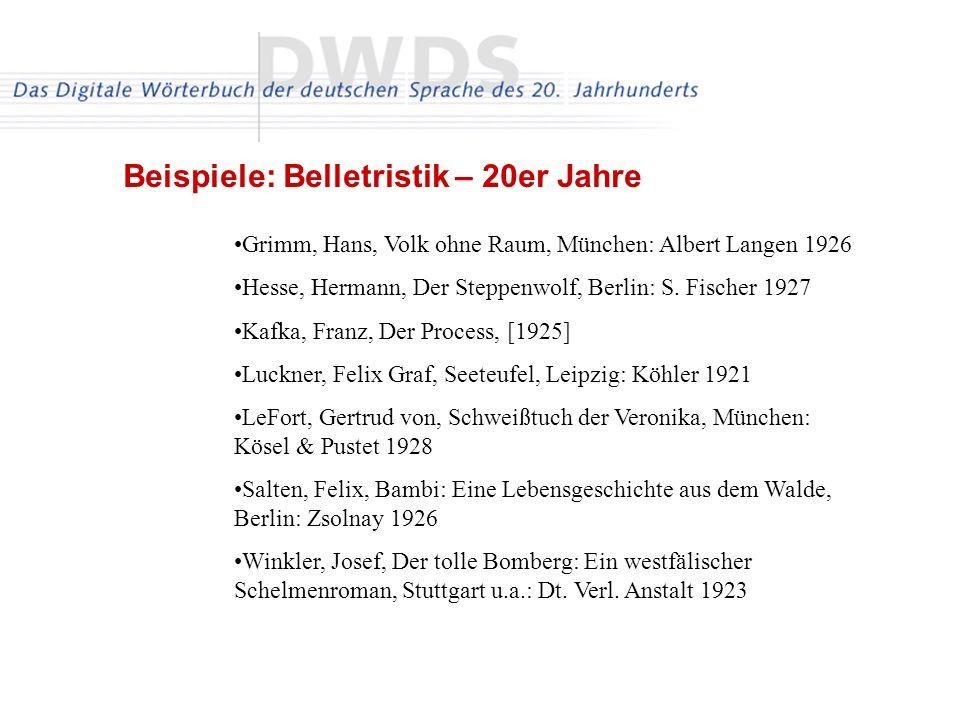 Grimm, Hans, Volk ohne Raum, München: Albert Langen 1926 Hesse, Hermann, Der Steppenwolf, Berlin: S. Fischer 1927 Kafka, Franz, Der Process, [1925] Lu