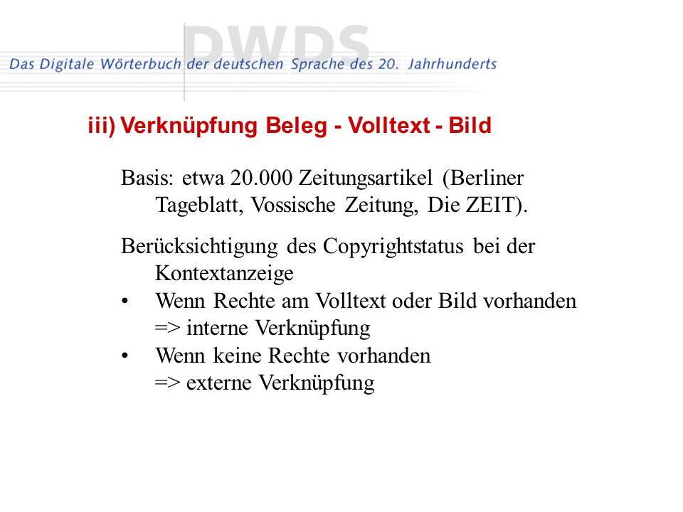 Basis: etwa 20.000 Zeitungsartikel (Berliner Tageblatt, Vossische Zeitung, Die ZEIT). Berücksichtigung des Copyrightstatus bei der Kontextanzeige Wenn