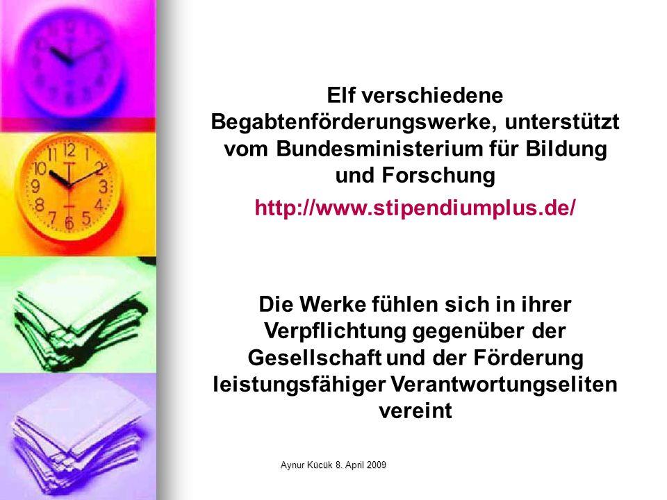 Aynur Kücük 8.April 2009 Cusanuswerk Evangelisches Studienwerk e.V.