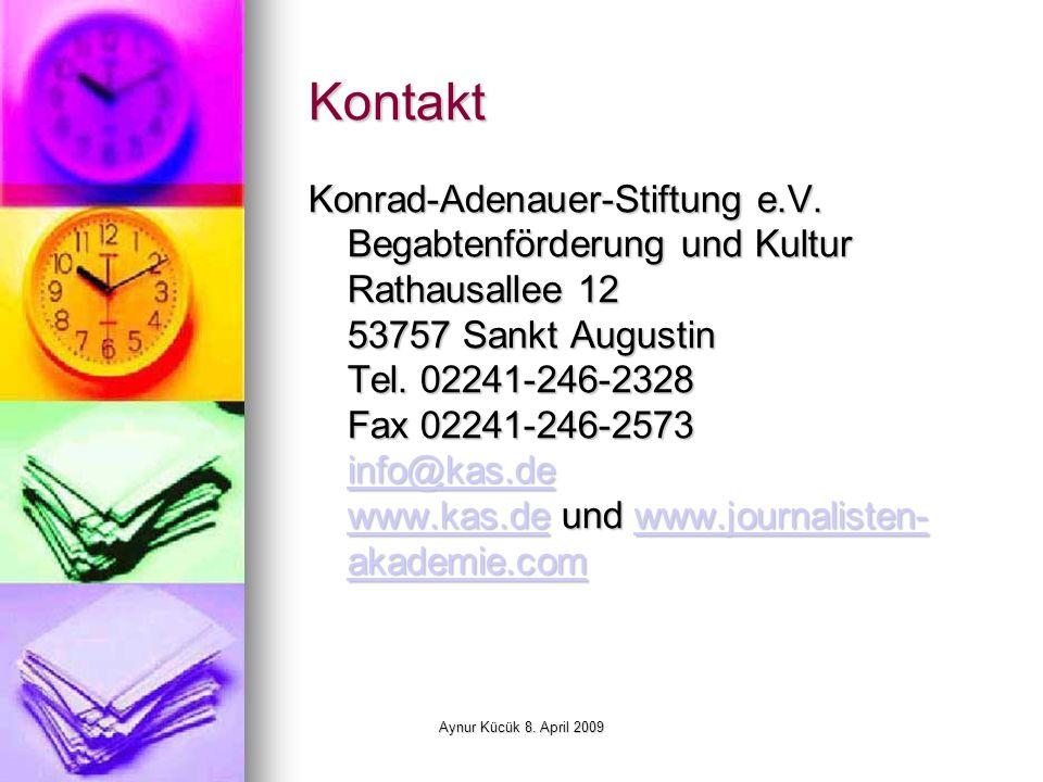 Aynur Kücük 8. April 2009 Kontakt Konrad-Adenauer-Stiftung e.V.