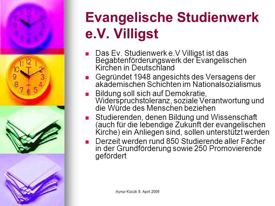 Aynur Kücük 8. April 2009 Evangelische Studienwerk e.V.