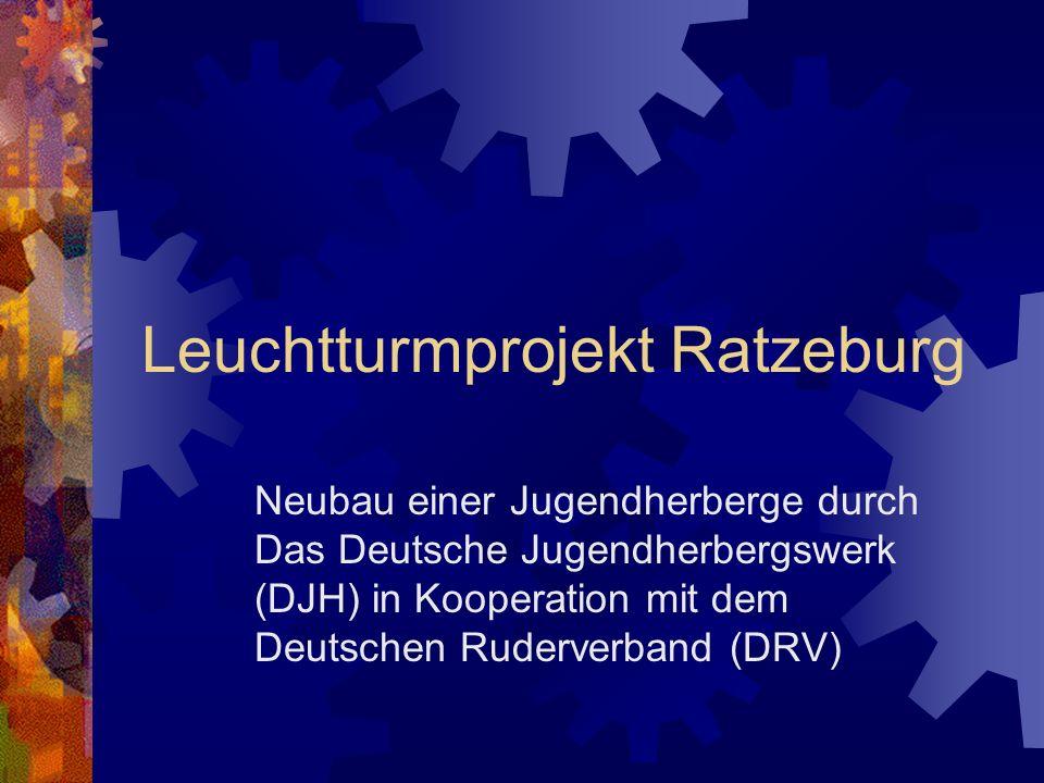Leuchtturmprojekt Ratzeburg Neubau einer Jugendherberge durch Das Deutsche Jugendherbergswerk (DJH) in Kooperation mit dem Deutschen Ruderverband (DRV