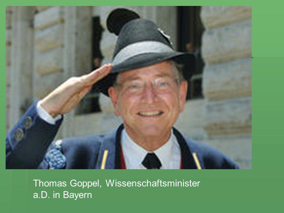 Thomas Goppel, Wissenschaftsminister a.D. in Bayern