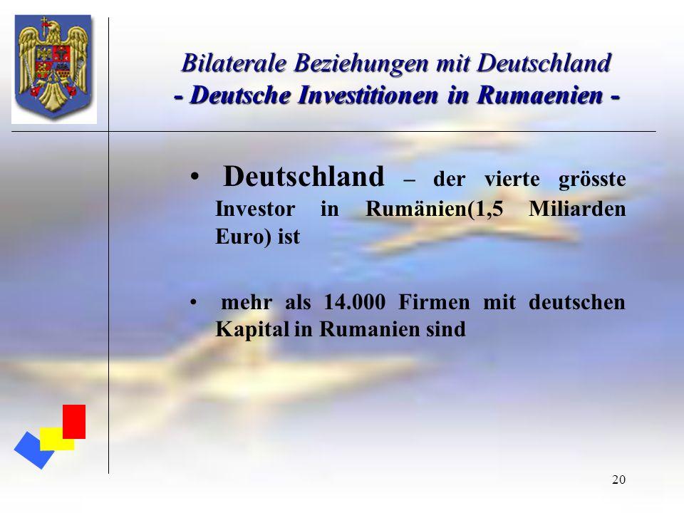 20 Bilaterale Beziehungen mit Deutschland - Deutsche Investitionen in Rumaenien - Deutschland – der vierte grösste Investor in Rumänien(1,5 Miliarden