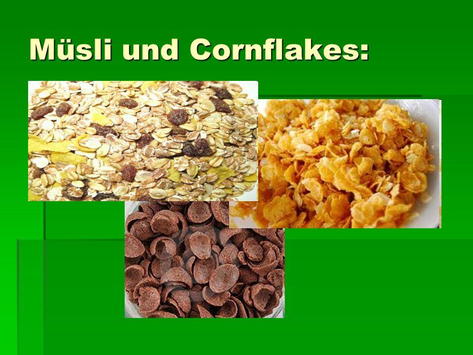 Müsli und Cornflakes:
