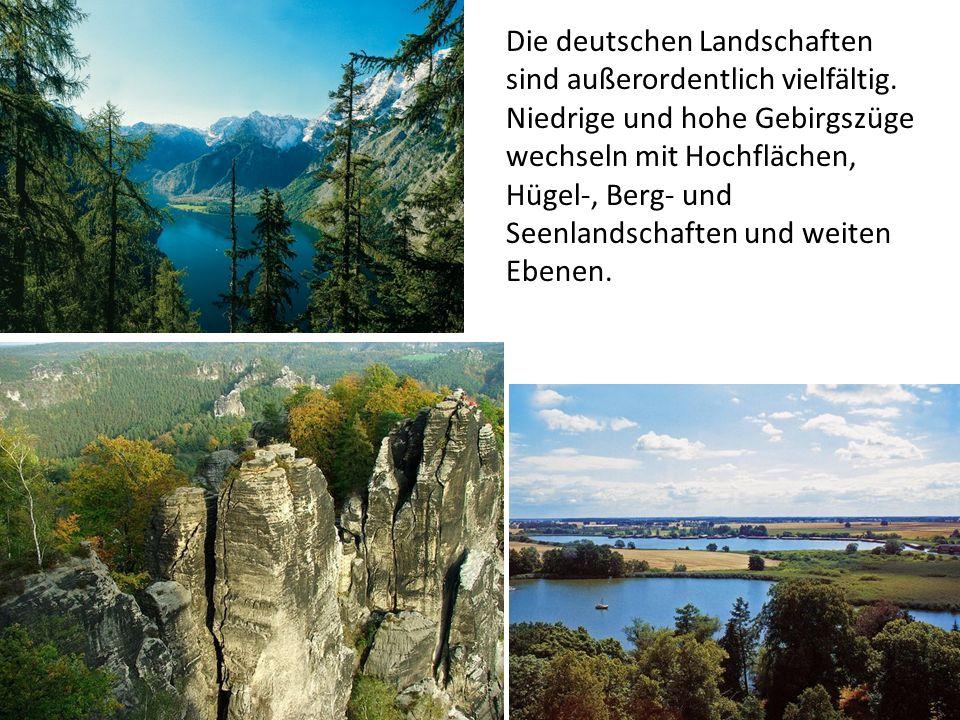 Von Norden nach Süden ist Deutschland in fünf große Landschaften geteilt: Die deutsche Küste, Das Norddeutsche Tiefland, Die deutschen Mittelgebirge, Das Alpenvorland, Die Bayerischen Alpen.