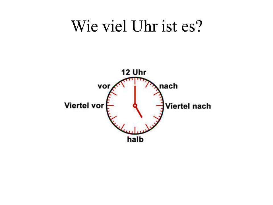 Es ist _____ Uhr. Es ist 3 Uhr. Es ist 1 Uhr.