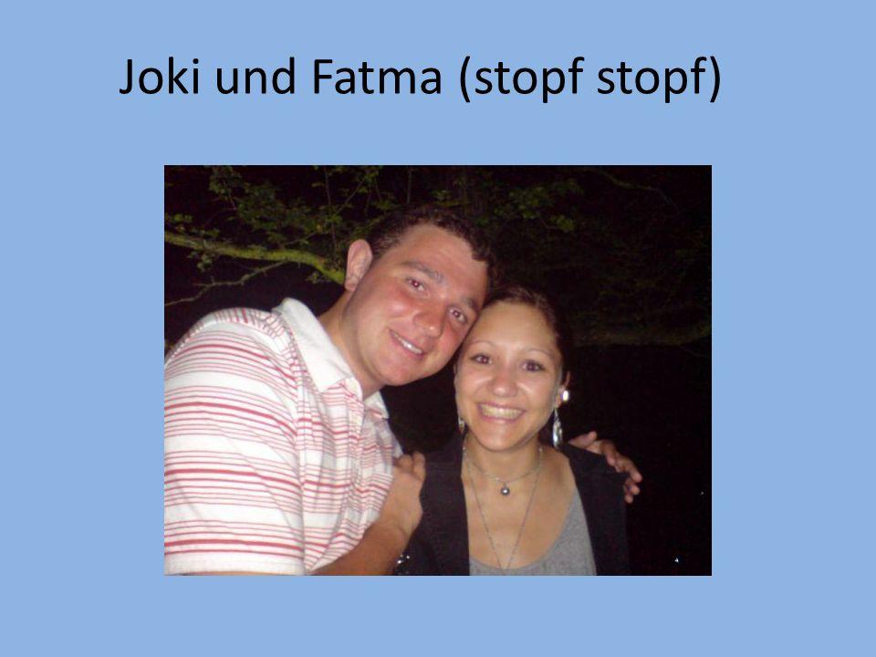 Joki und Fatma (stopf stopf)