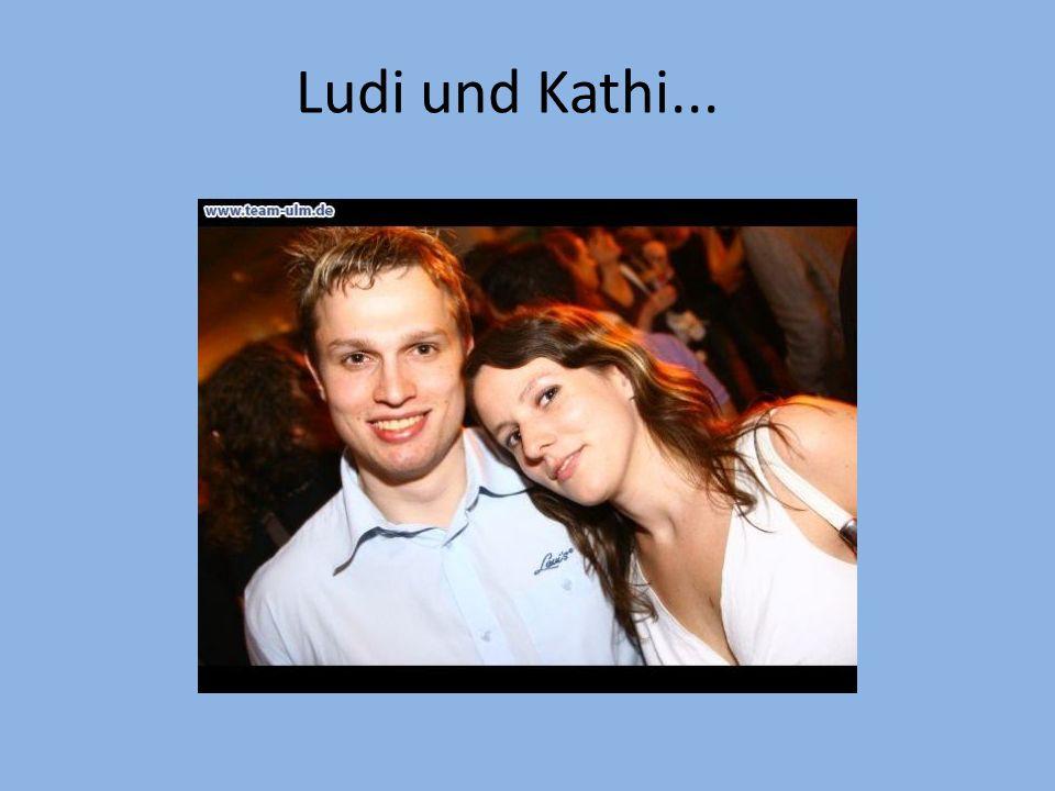 Ludi und Kathi...