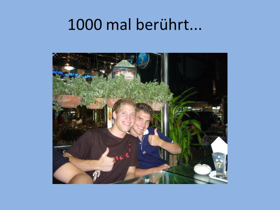 1000 mal berührt...