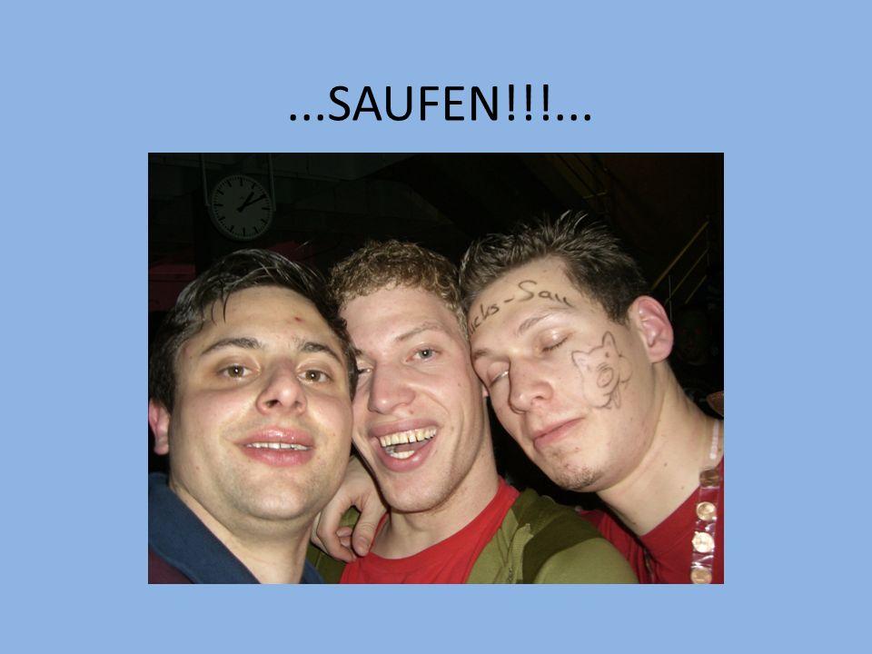...SAUFEN!!!...