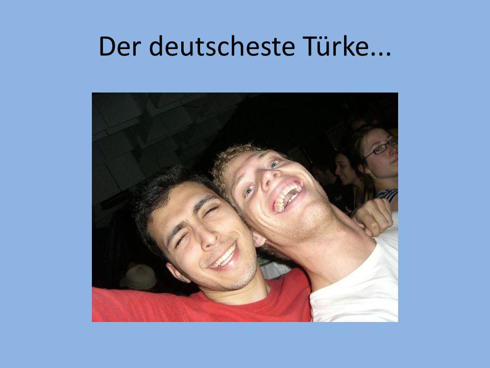 Der deutscheste Türke...